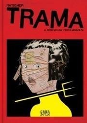 Trama di Ratigher: quanto pesa una testa mozzata?   Fumetti   Scoop.it