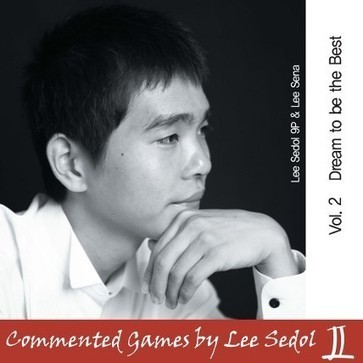 Now in store: Commented Games by Lee Sedol - Volume 2 | Go, Baduk, Weiqi ~ Board Game | Scoop.it