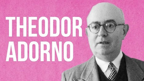 An Animated Introduction to Theodor Adorno & His Critique of Modern Capitalism | IELTS, ESP, EAP and CALL | Scoop.it