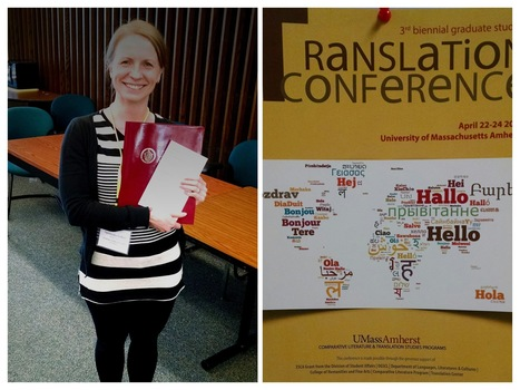 UMass Graduate Student Agnieszka Gabor Presents at UMass Graduate Student Conference in Translation Studies | The UMass Amherst Spanish & Portuguese Program Newsletter | Scoop.it