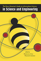 The Busy Librarian's Guide to Information Literacy in Science and Engineering   The Information Professional   Scoop.it
