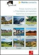 Energie, tourisme durable : 9 territoires en transition - Mairie-conseils : Informer et accompagner les élus - Un service de la Caisse des Dépôts | Ecotourisme Landes de Gascogne | Scoop.it