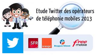[Twitter] Etude Twitter des opérateurs de téléphonie mobiles Français en 2013 | Communication - Marketing - Web_Mode Pause | Scoop.it