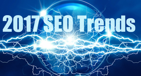SEO Trends 2017: 44 Experts on the Future of SEO - Search Engine Journal | Technological Sparks | Scoop.it