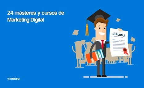 Cursos de Marketing Digital y Másteres para ser un profesional #Marketing @cminana | Mery Elvis Asertivista - Marketing Online y Negocios | Scoop.it