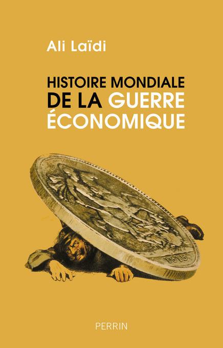 132ème conférence du Club IES: Histoire mondiale de la guerre économique. Par Ali Laïdi   Veille et Intelligence Economique   Scoop.it