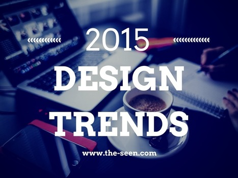 Design Trends 2015 [Infographic] | SpisanieTO | Scoop.it
