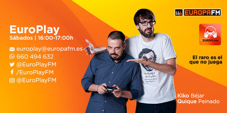 Europa FM estrena 'EuroPlay', con Quique Peinado y Kiko Béjar | Radio 2.0 (Esp) | Scoop.it