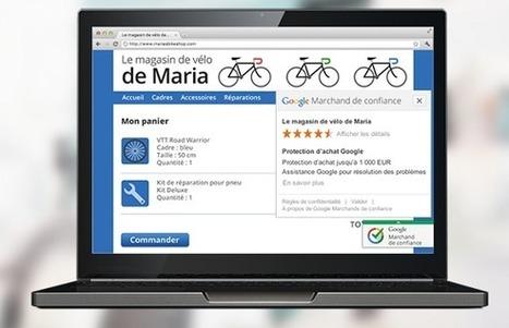 Google simplifie l'inscription au programme Marchands de confiance - #Arobasenet | Digital Martketing 101 | Scoop.it