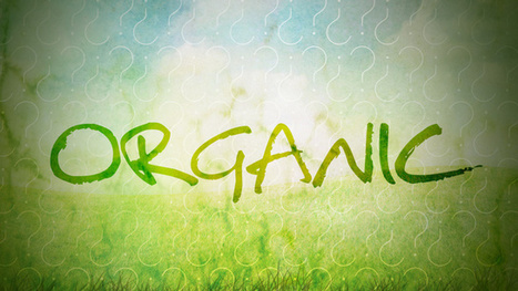 What Does Organic Really Mean, and Is It Worth My Money? | The Errant Diner | Scoop.it