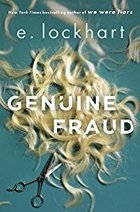 Genuine Fraud by E. Lockhart « Reading Rants! Out of the Ordinary Teen Booklists! | Young Adult Novels | Scoop.it