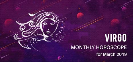 March 2019 Virgo Monthly Horoscope Predictions,