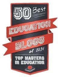 50 Best Education Blogs of 2014 | Education and Leadership | Scoop.it