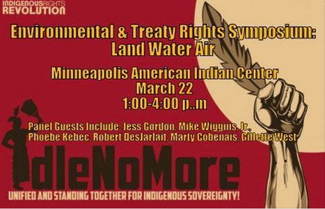 """EVENT #IdleNoMore MN """"Environmental & Treaty Rights Symposium: Land Water Air"""" - Hand Drum Round-Dance 
