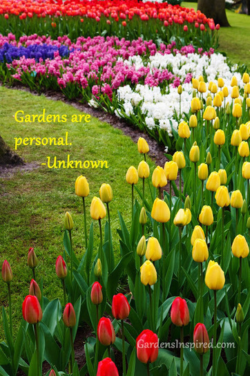 """""""Gardens are personal"""" 