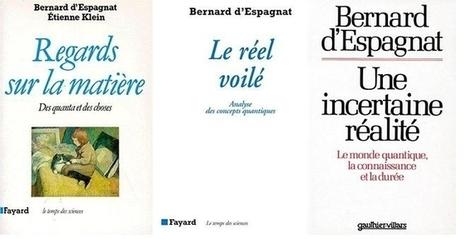 Bernard d'Espagnat, une pensée quantique complexe   Le boson de Higgs et la physique des particules   Scoop.it
