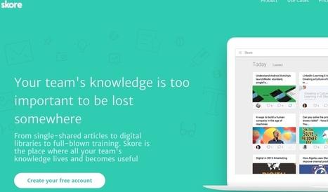 Skore. Plateforme de partage du savoir dans l'entreprise | Education et TICE | Scoop.it