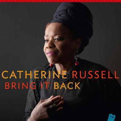 WNMC Favorites from 2014: #6. Catherine Russell, Bring It Back | WNMC Music | Scoop.it