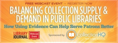 Balancing Collection Supply and Demand in Public Libraries: How Using Evidence Can Help Serve Patrons Better | Information Science | Scoop.it