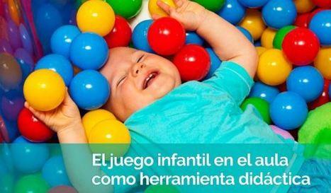Cómo trabajar el juego en Educación Infantil, según Campuseducacion.com - Educación 3.0 | Recull diari | Scoop.it