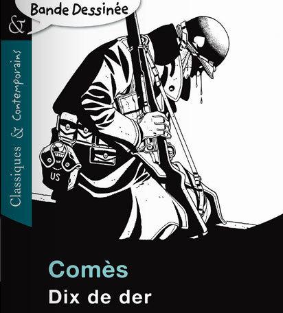 La Première Guerre mondiale dans la bande dessinée | Centenaire de la Première Guerre Mondiale | Scoop.it