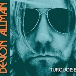 "Devon Allman ""Turquoise"", nuevo disco del hijo de Gregg Allman   Novetats discogràfiques   Scoop.it"