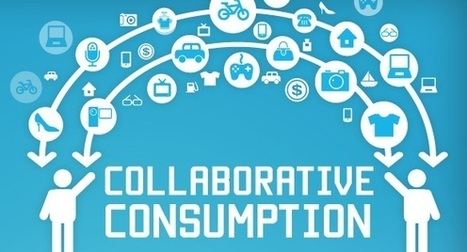 Collaborative consumption: The new sharing economy | Consumer2Consumer | Scoop.it