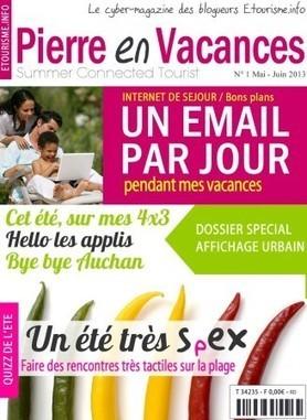 Le Mag de l'été est sorti, dossier spécial Internet de Séjour « etourisme.info | Mobinautes | Scoop.it