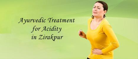 Ayurvedic Treatment for Acidity in Zirakpur' in Ayurveda | Scoop it