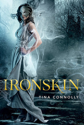Young Adult Steampunk Novel: Ironskin by Tina Connolly ... | YAFic | Scoop.it