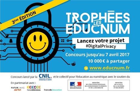 Lancement de la 3eme édition des Trophées EDUCNUM : concours pour les étudiants de 18-25 ans | Données personnelles - vie privée | Scoop.it
