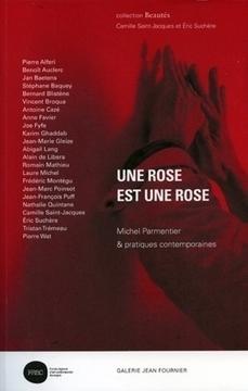 É. Suchère et C. Saint-Jacques (dir.), Une rose est une rose. Michel Parmentier & pratiques contemporaines | Poésie Elémentaire | Scoop.it
