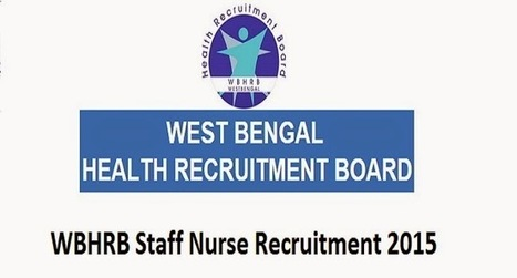 WBHRB Job Recruitment 2015 Application form 612 staff nurse - All Exam News|Results|Exam Results|Recruitment 2015 | All Exam News | Scoop.it