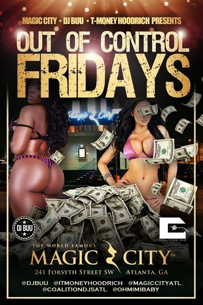 Out Of Control Fridays @Magic City...... | GetAtMe | Scoop.it