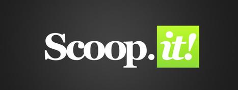 Scoop.it, la curation au service du e-tourisme. - Stratégies Etourisme | Culture tourisme et com | Scoop.it