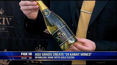 ASU grads create sparkling wine with gold flecks | Autour du vin | Scoop.it