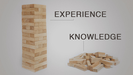 The Difference Between Knowledge and Experience   E-learning Insight   Scoop.it