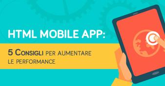 HTML Mobile App: 5 Consigli per aumentare le performance | Your Inspiration Web - The Web Design Community | Scoop.it