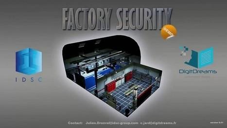 Démo du serious game Factory Security par IDSC Group & DigitdreamsBordeaux Games | Bordeaux Games | jeux vidéos Bordeaux | Scoop.it