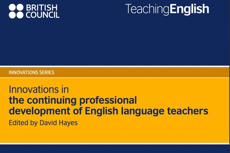 Innovations in the continuing professional development of English language teachers | English language | Scoop.it