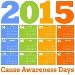 Mark Your Calendars! 2015 Cause Awareness Days | Communications and Social Media | Scoop.it