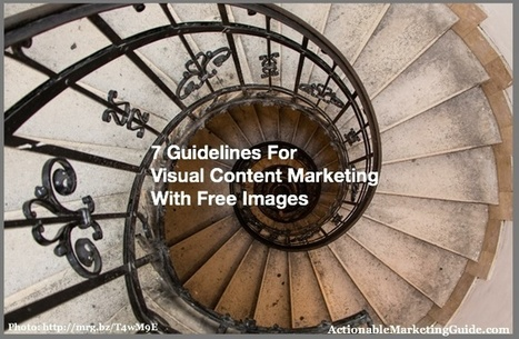 7 Guidelines For Visual Content Marketing With Free Images - Heidi Cohen | SpisanieTO | Scoop.it