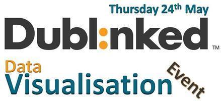 Dublinked Data Visualisation Event | Data Visualisation | Scoop.it
