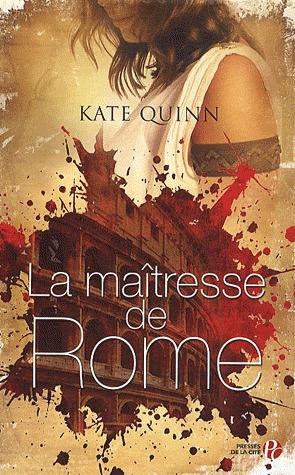 La maîtresse de Rome, de Kate Quinn : un roman historique maîtrisé, puissant, passionnant | Net-plus-ultra | Scoop.it