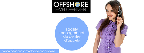 Facility management de centre d'appels | Offshore Developpement | Scoop.it