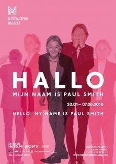 Modemuseum Hasselt | Hello, My Name Is Paul Smith | design exhibitions | Scoop.it