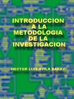 Introducción A La Metodología De La Investigación - Libro Gratis | RECURSOS EDUCATIVOS | Scoop.it