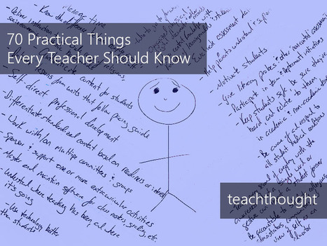 70 Practical Things Every Teacher Should Know | BHS - Articles of Interest | Scoop.it
