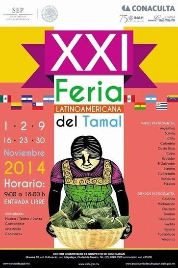 El TAMAL - Feria Latinoamericana 2014   Delicias de la Comida Prehispanica   Scoop.it