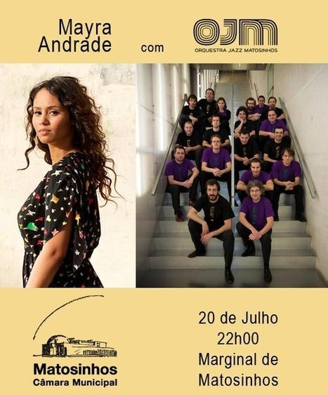 Orquestra de Jazz de Matosinhos  e Mayra Andrade em concerto gratuito | Bolso Digital | Scoop.it